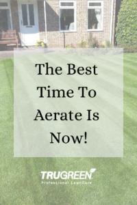 Aerate, aerating, aeration, TruGreen